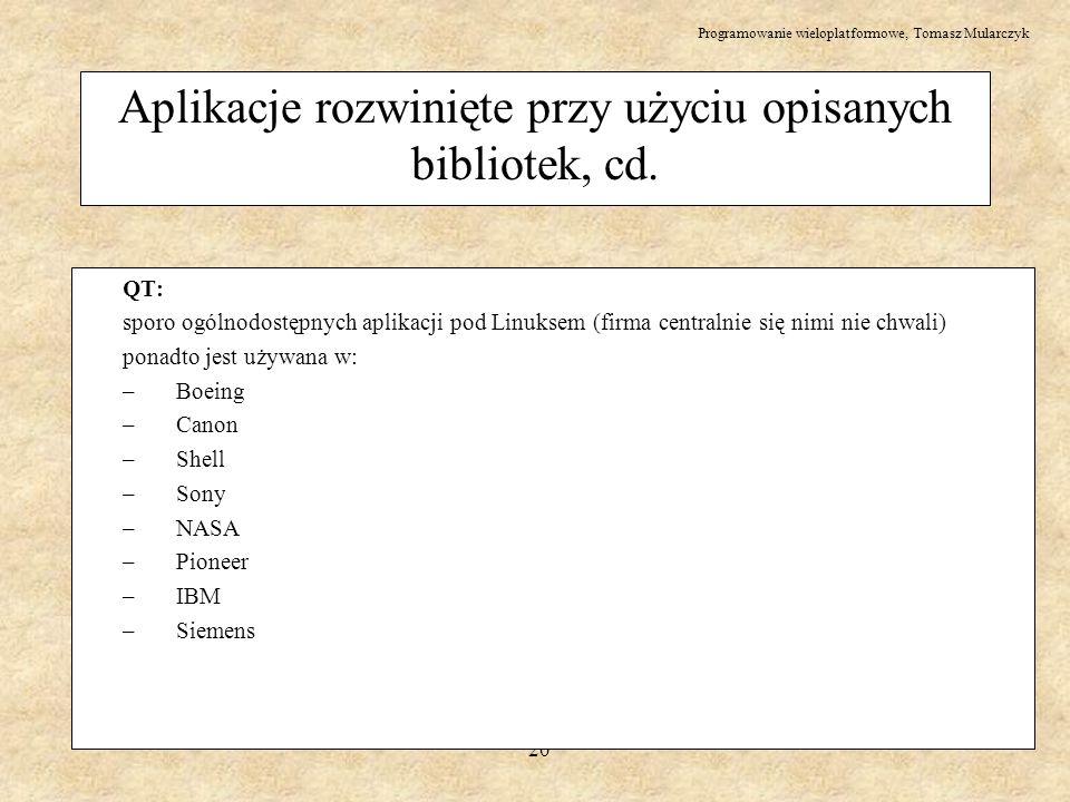 Aplikacje rozwinięte przy użyciu opisanych bibliotek, cd.