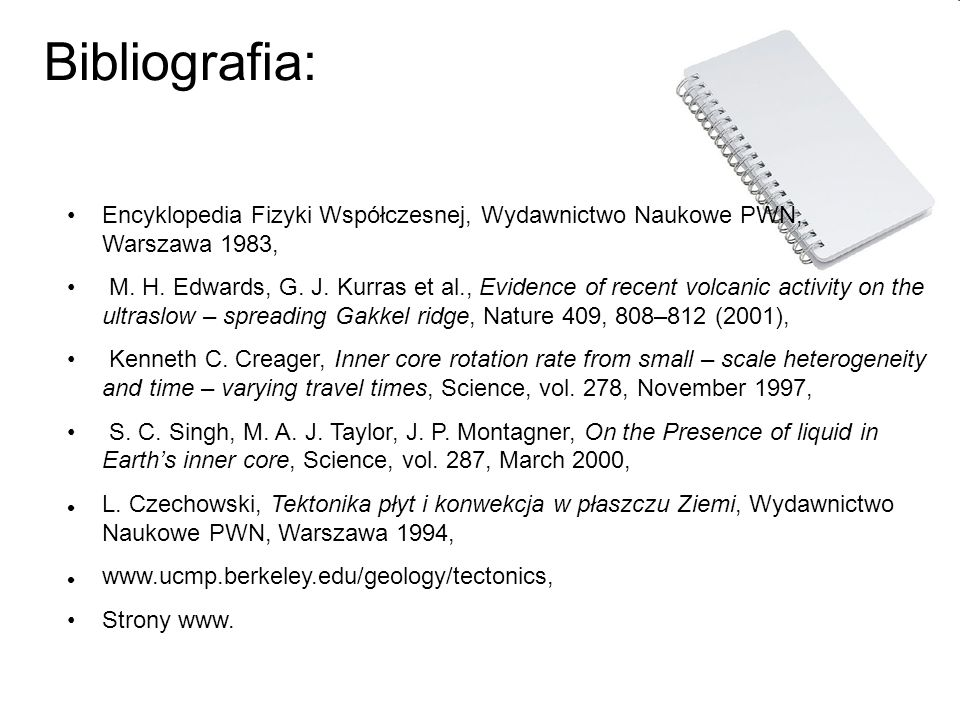 Bibliografia:Encyklopedia Fizyki Współczesnej, Wydawnictwo Naukowe PWN, Warszawa 1983,