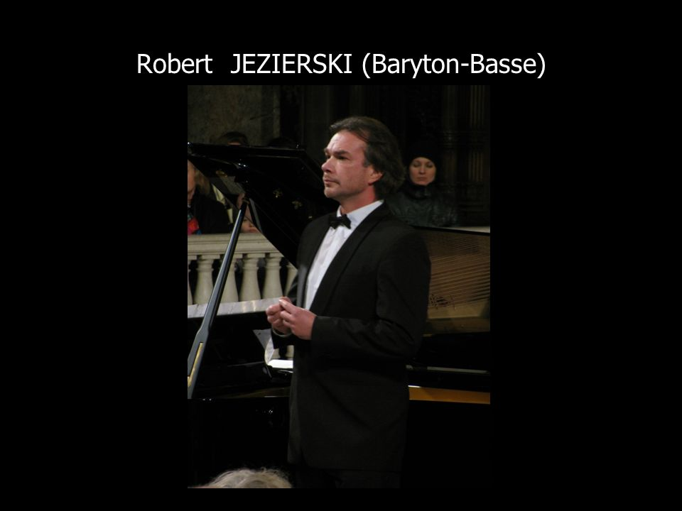 Robert JEZIERSKI (Baryton-Basse)