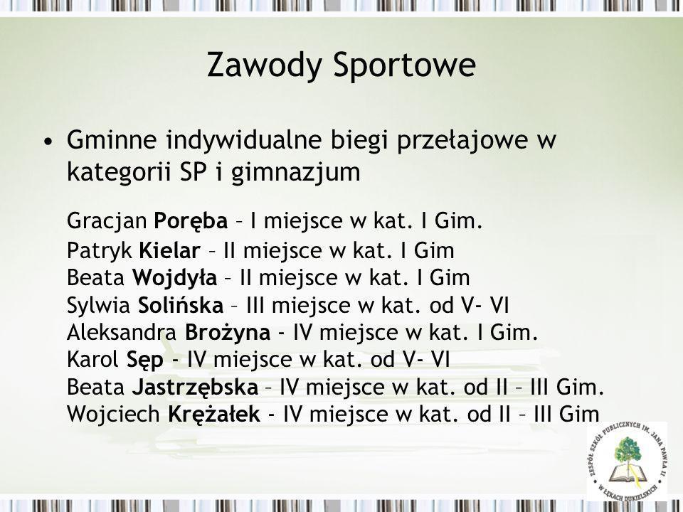 Zawody SportoweGminne indywidualne biegi przełajowe w kategorii SP i gimnazjum.