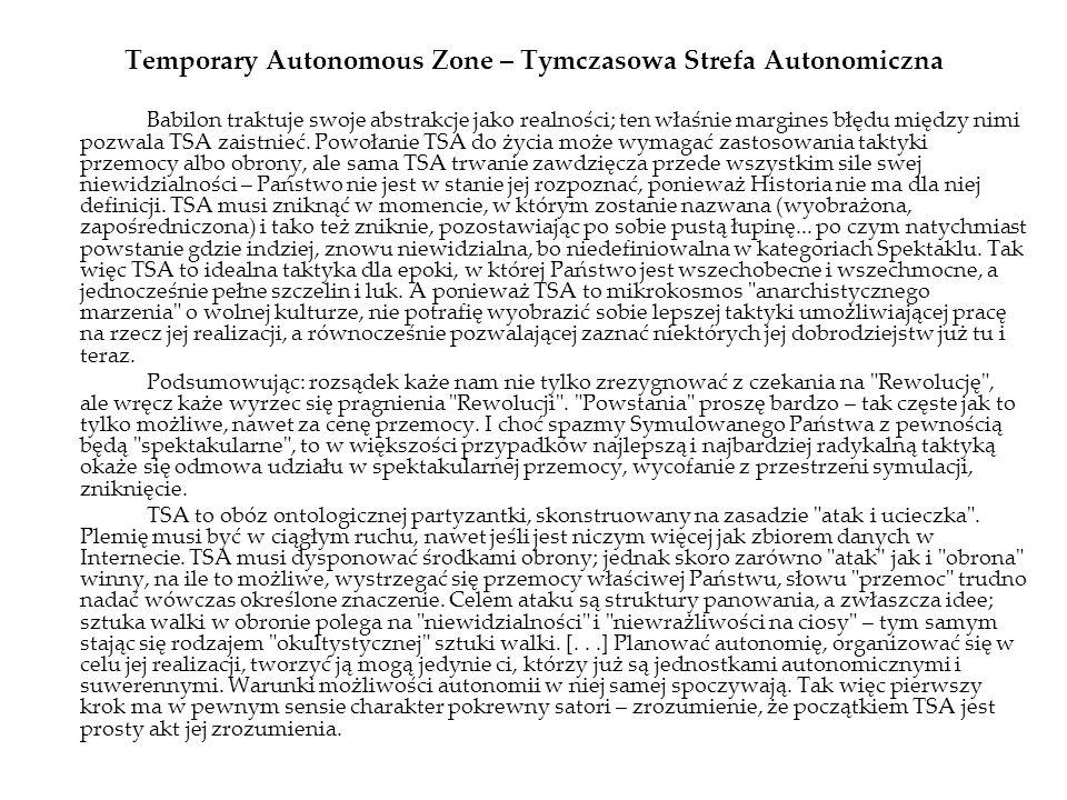 Temporary Autonomous Zone – Tymczasowa Strefa Autonomiczna