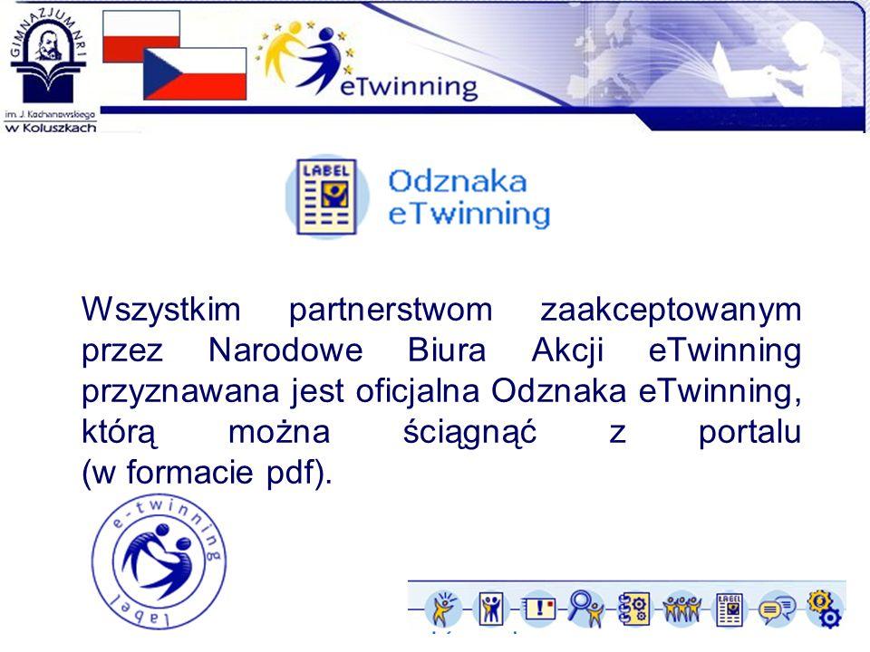 Wszystkim partnerstwom zaakceptowanym przez Narodowe Biura Akcji eTwinning przyznawana jest oficjalna Odznaka eTwinning, którą można ściągnąć z portalu (w formacie pdf).