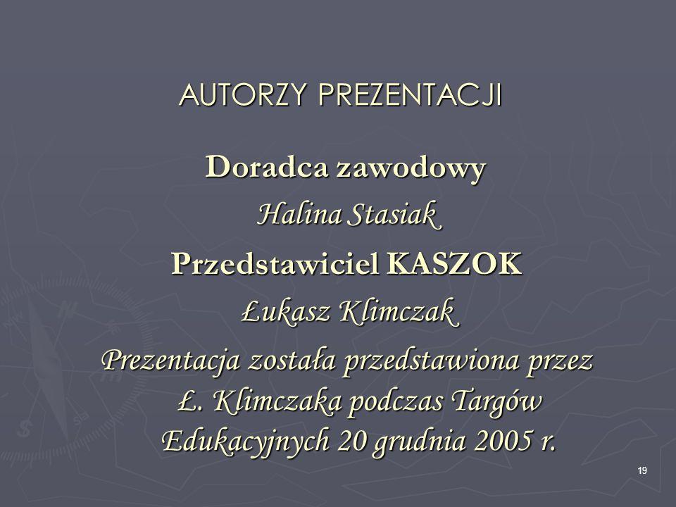 Przedstawiciel KASZOK