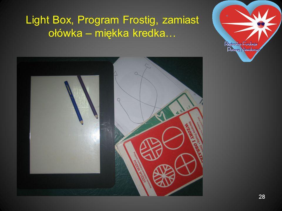 Light Box, Program Frostig, zamiast ołówka – miękka kredka…