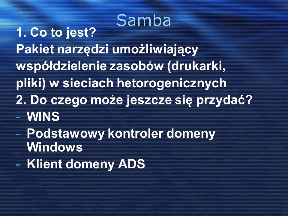 Samba 1. Co to jest Pakiet narzędzi umożliwiający