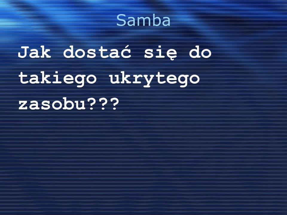 Samba Jak dostać się do takiego ukrytego zasobu