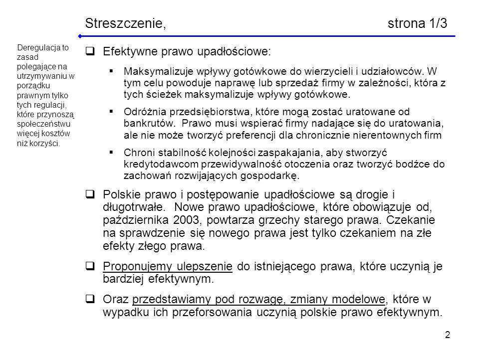 Streszczenie, strona 1/3 Efektywne prawo upadłościowe: