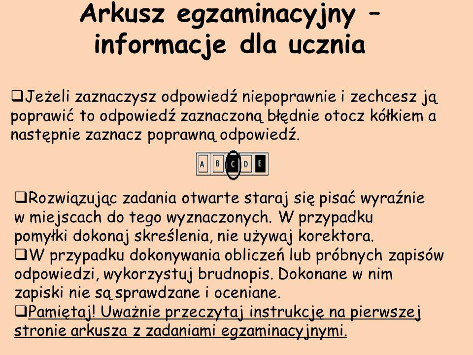 Arkusz egzaminacyjny – informacje dla ucznia