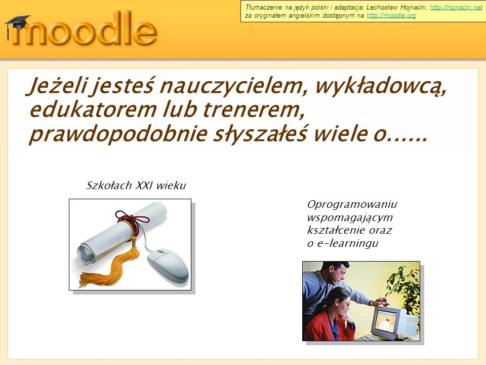 Tłumaczenie na język polski i adaptacja: Lechosław Hojnacki, http://hojnacki.net