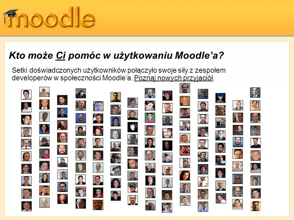Kto może Ci pomóc w użytkowaniu Moodle'a