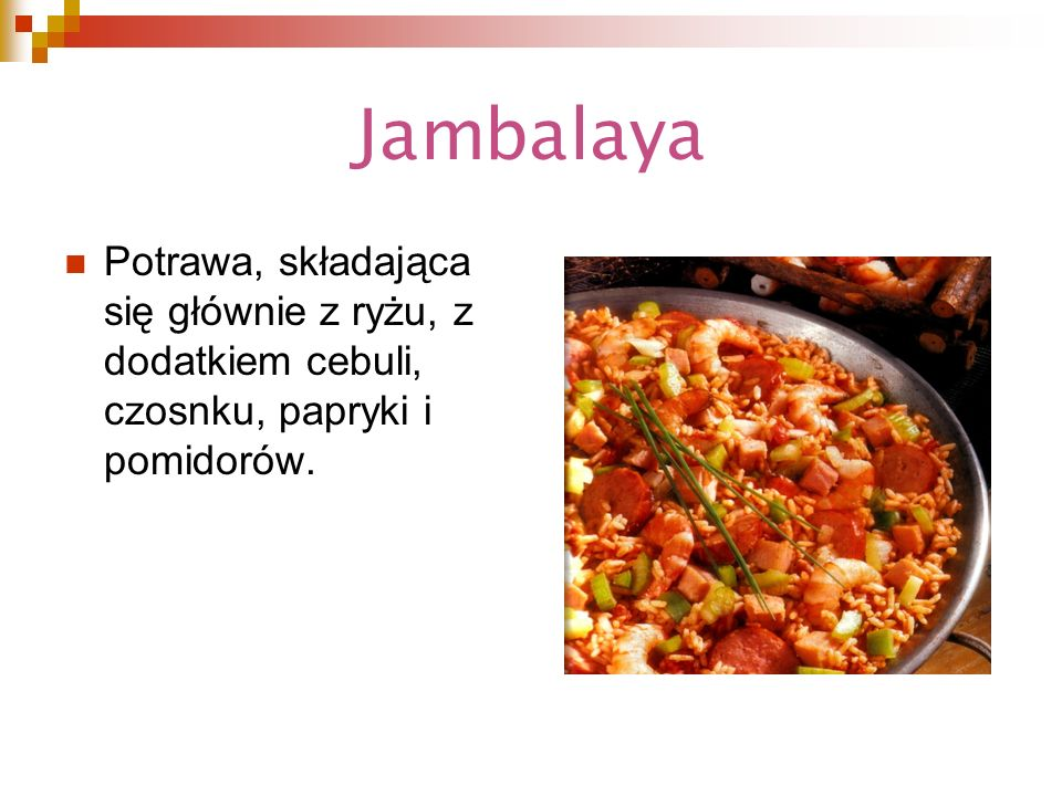 Jambalaya Potrawa, składająca się głównie z ryżu, z dodatkiem cebuli, czosnku, papryki i pomidorów.