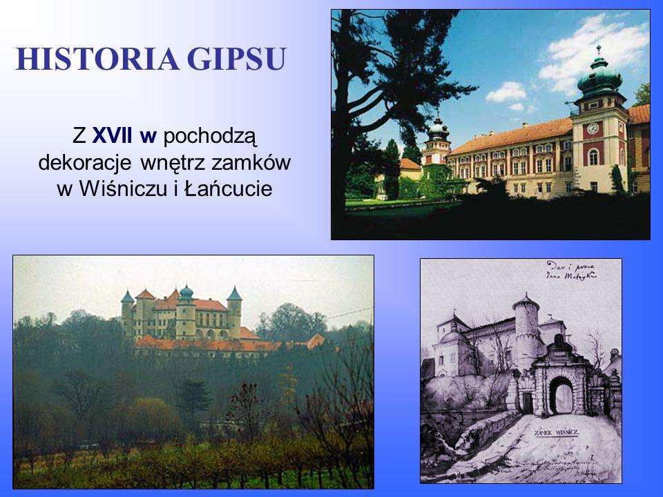 Z XVII w pochodzą dekoracje wnętrz zamków w Wiśniczu i Łańcucie