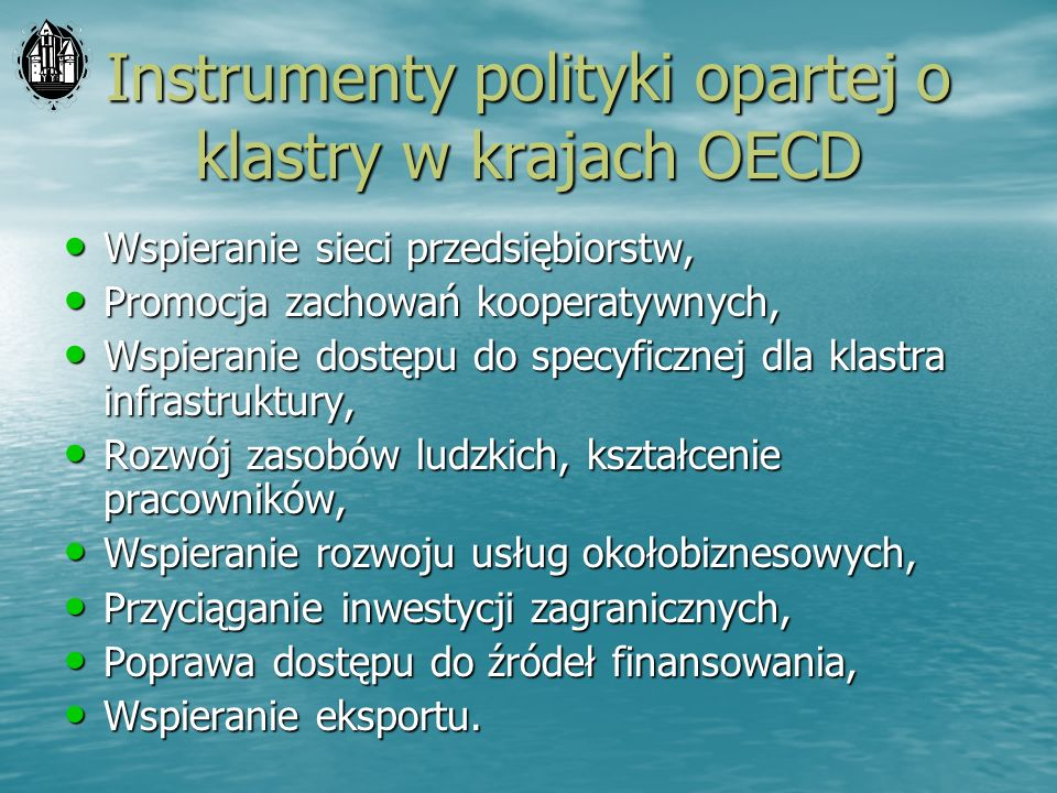 Instrumenty polityki opartej o klastry w krajach OECD