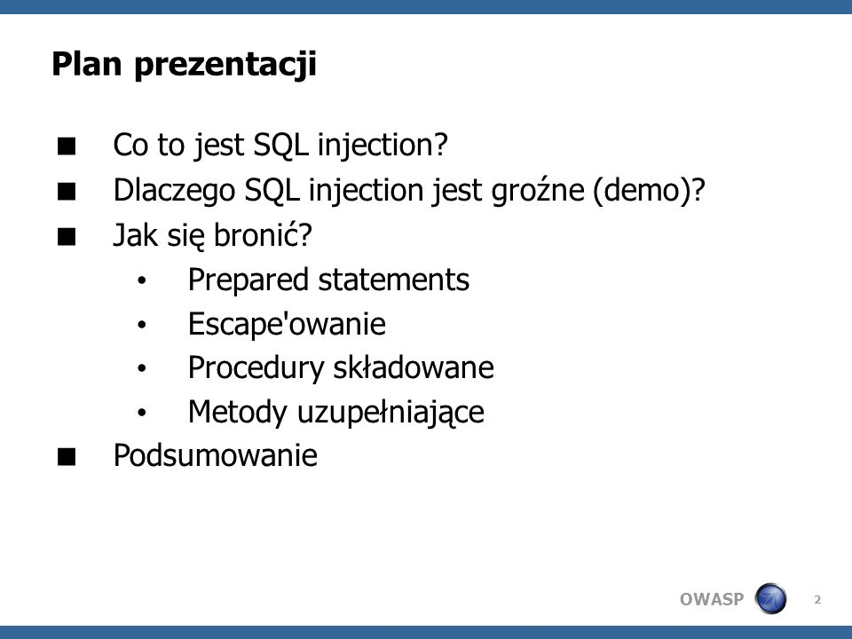 Plan prezentacji Co to jest SQL injection