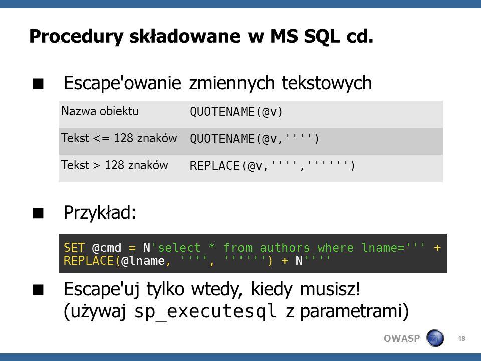 Procedury składowane w MS SQL cd.