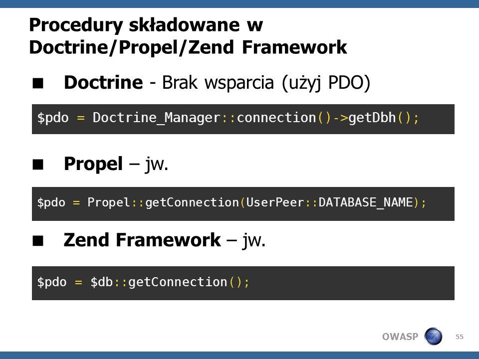 Procedury składowane w Doctrine/Propel/Zend Framework