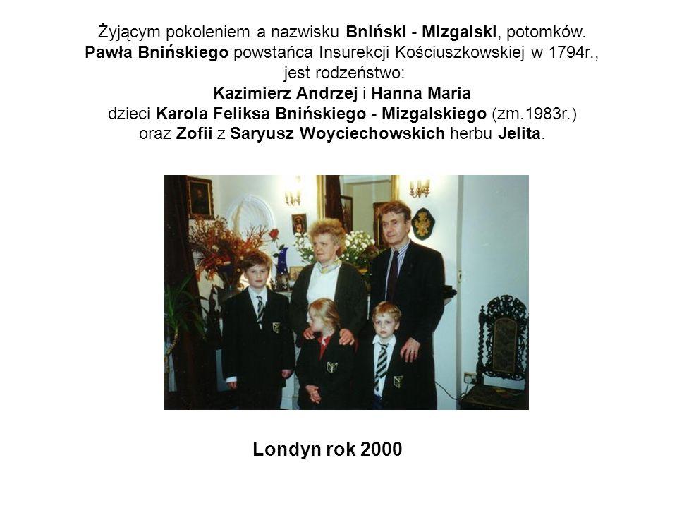 Żyjącym pokoleniem a nazwisku Bniński - Mizgalski, potomków