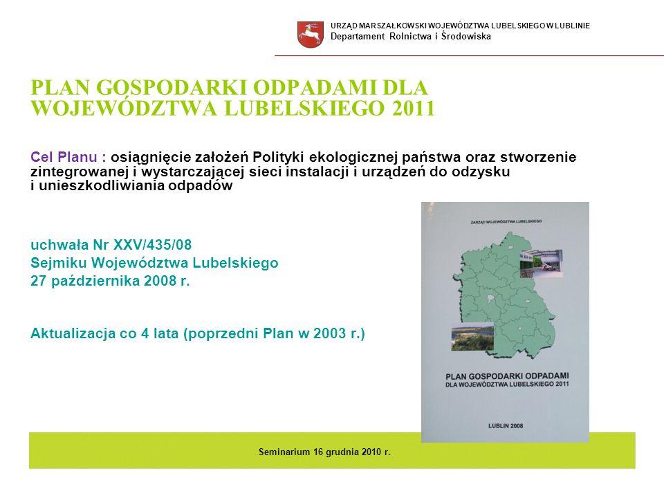PLAN GOSPODARKI ODPADAMI DLA WOJEWÓDZTWA LUBELSKIEGO 2011