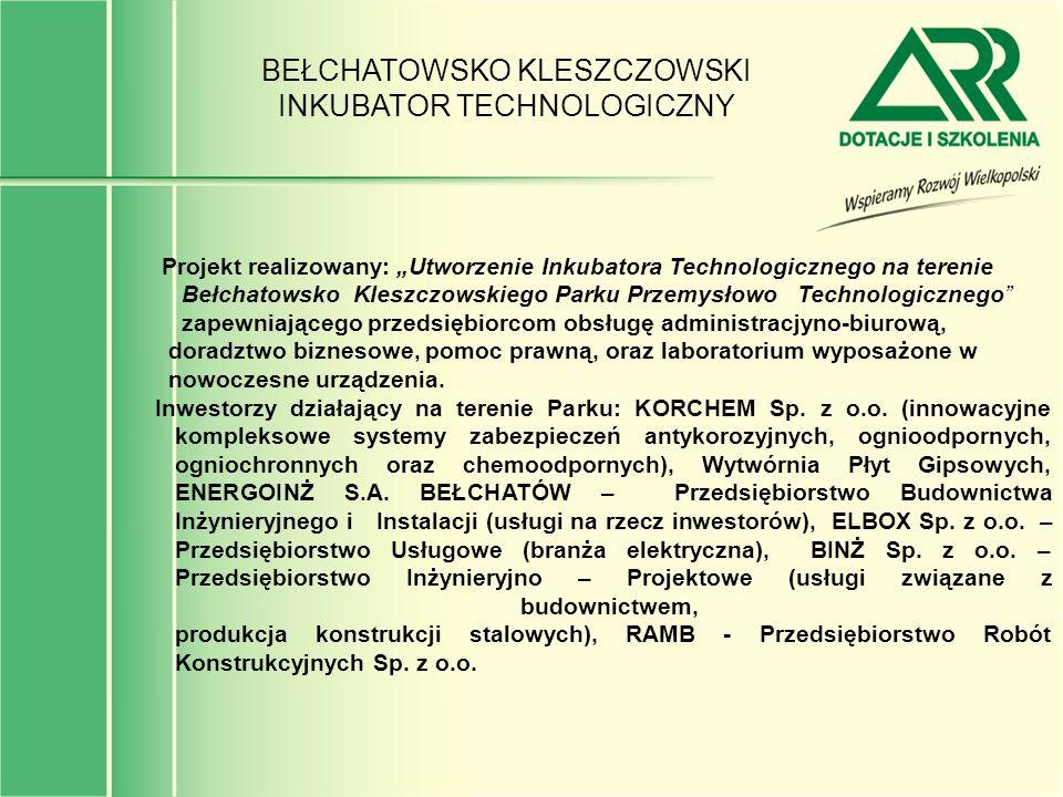 BEŁCHATOWSKO KLESZCZOWSKI INKUBATOR TECHNOLOGICZNY