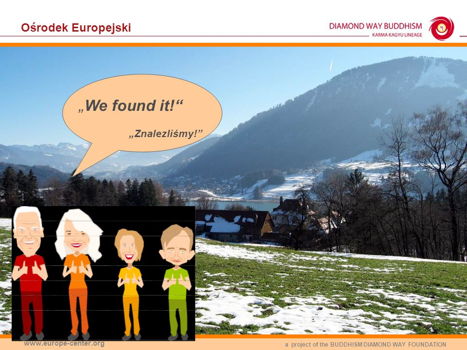 "Ośrodek Europejski ""We found it! ""Znalezliśmy! www.europe-center.org"