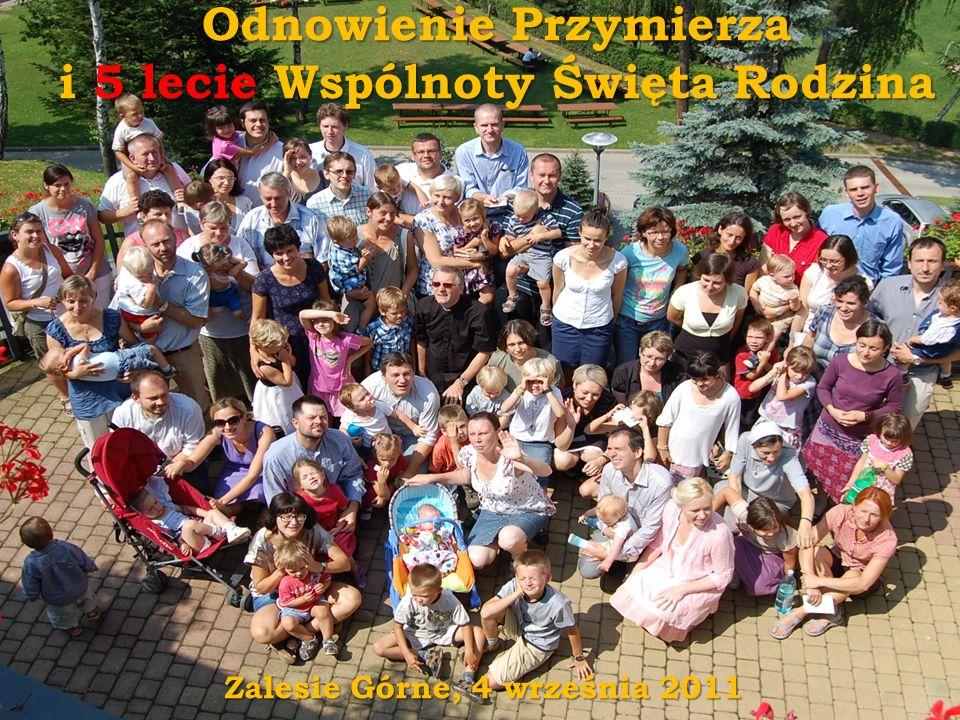 Odnowienie Przymierza i 5 lecie Wspólnoty Święta Rodzina