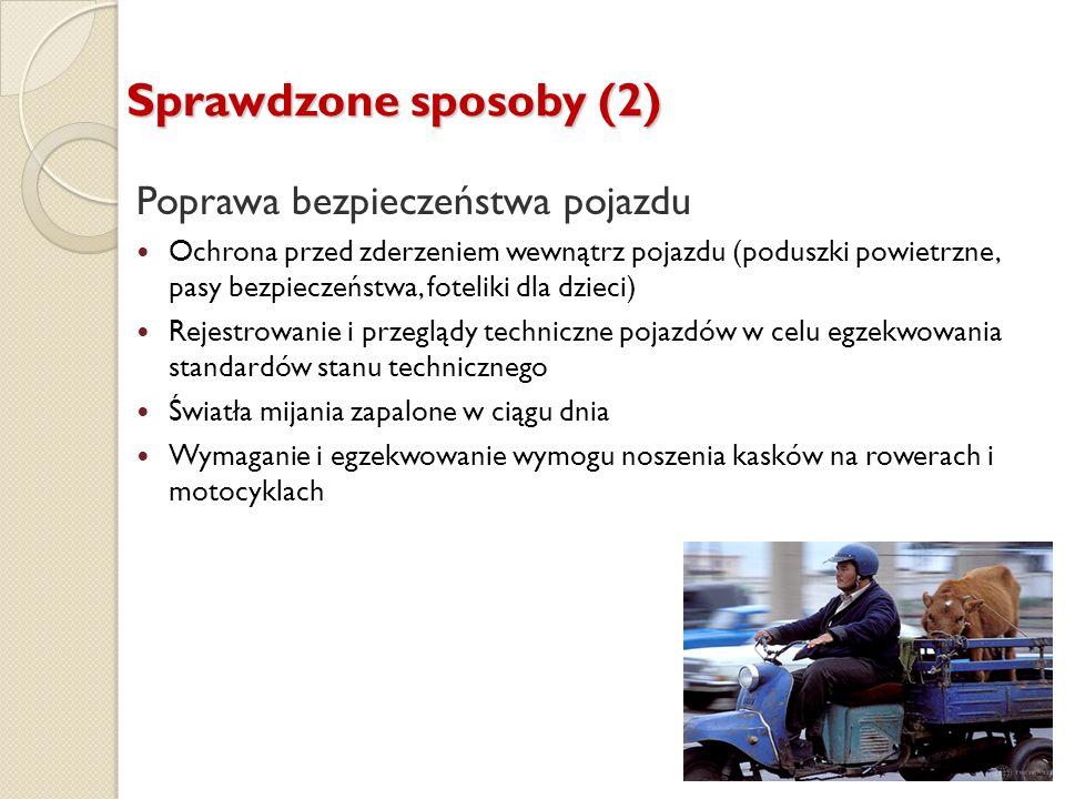 Sprawdzone sposoby (2) Poprawa bezpieczeństwa pojazdu