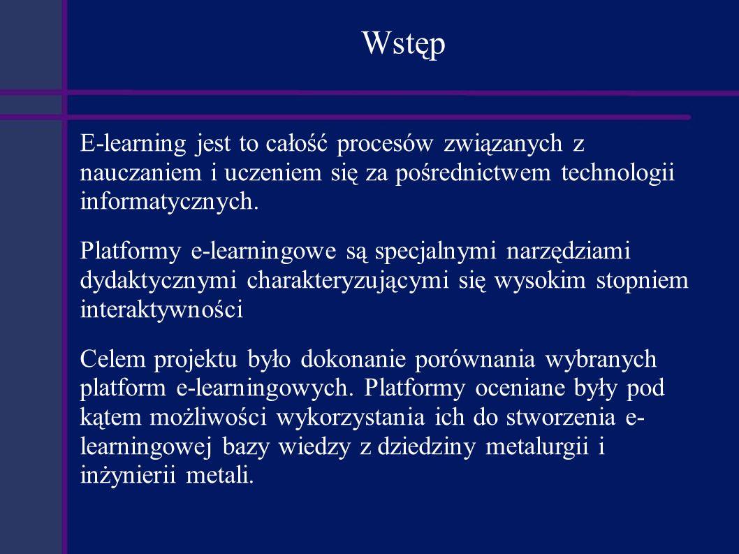 Wstęp E-learning jest to całość procesów związanych z nauczaniem i uczeniem się za pośrednictwem technologii informatycznych.