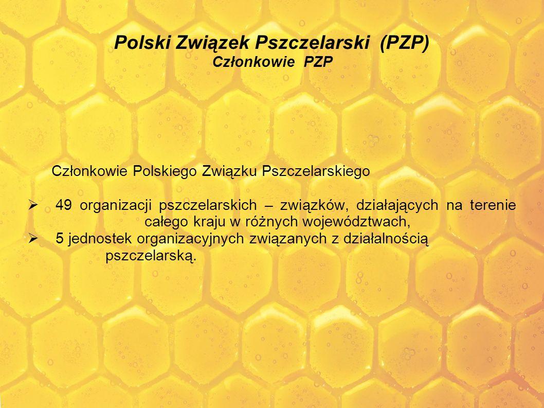 Polski Związek Pszczelarski (PZP) Członkowie PZP