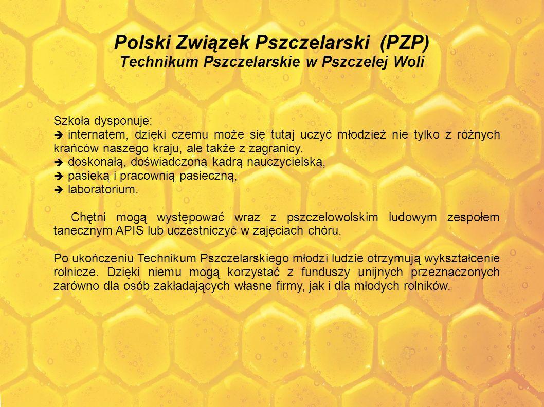 Polski Związek Pszczelarski (PZP) Technikum Pszczelarskie w Pszczelej Woli
