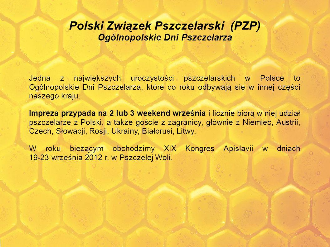Polski Związek Pszczelarski (PZP) Ogólnopolskie Dni Pszczelarza