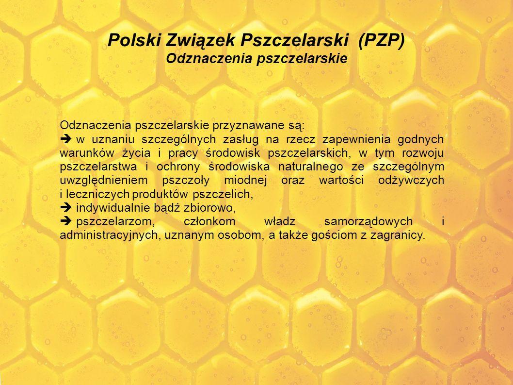 Polski Związek Pszczelarski (PZP) Odznaczenia pszczelarskie