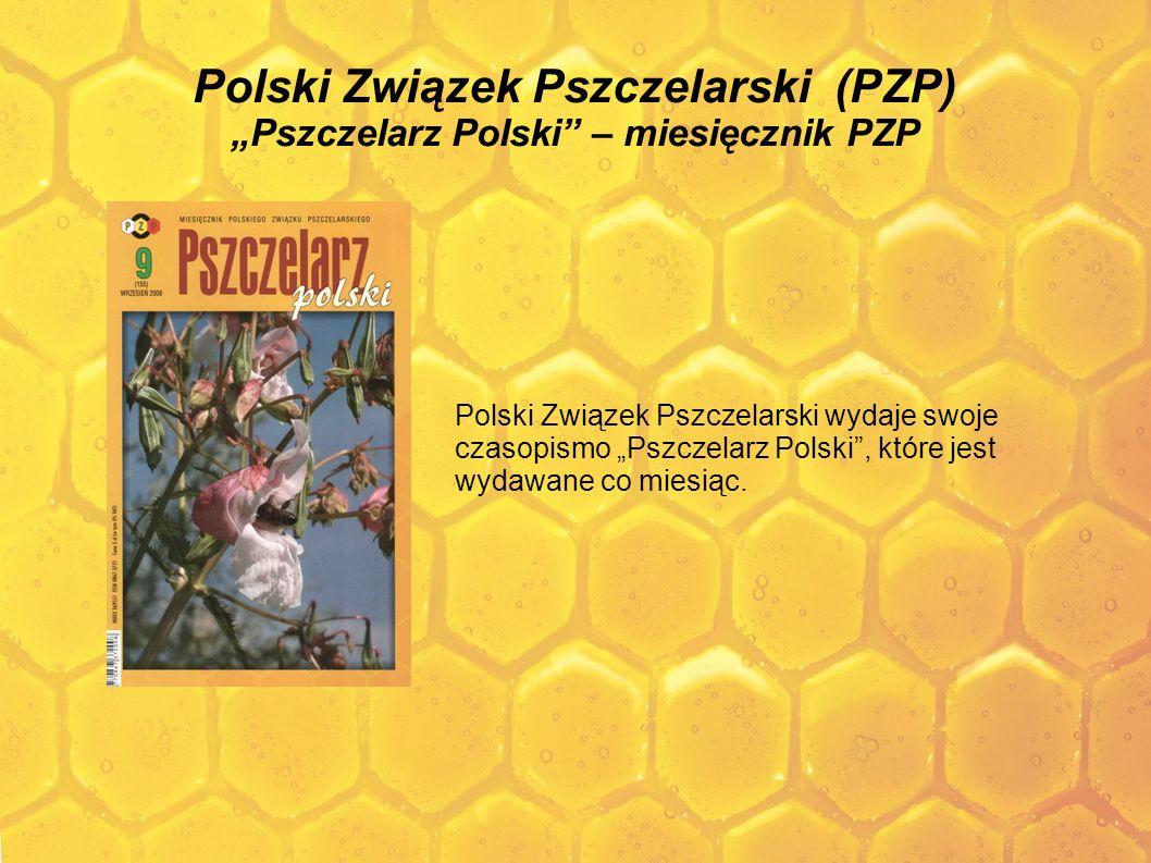 """Polski Związek Pszczelarski (PZP) """"Pszczelarz Polski – miesięcznik PZP"""