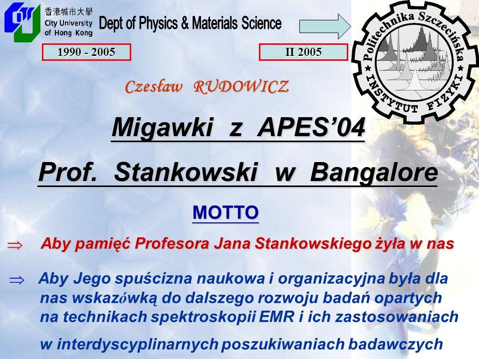 Migawki z APES'04 Prof. Stankowski w Bangalore