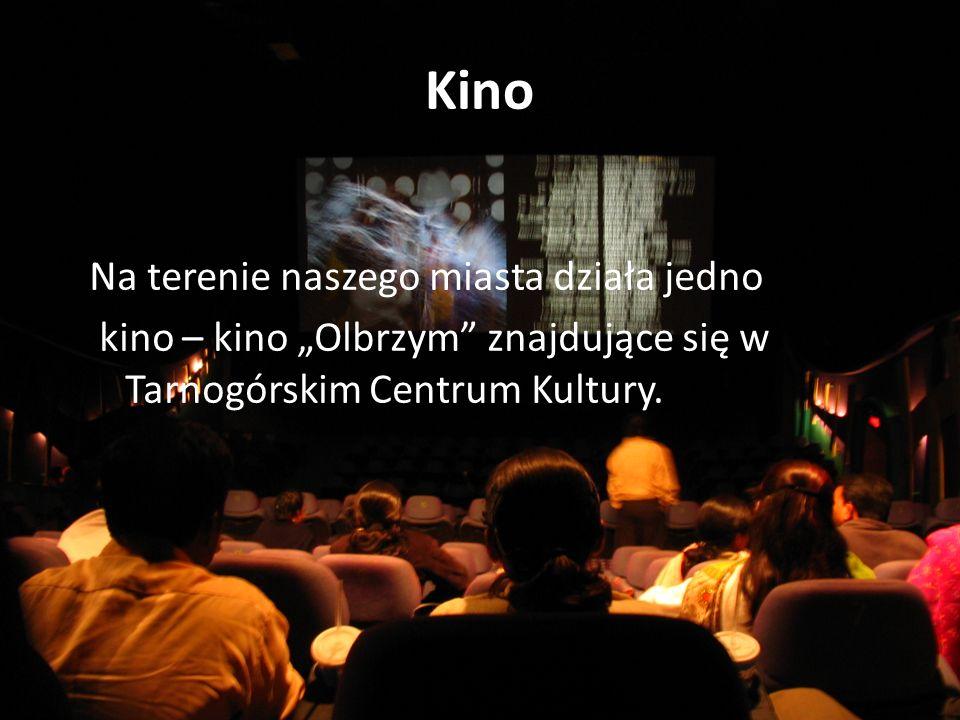 """Kino Na terenie naszego miasta działa jedno kino – kino """"Olbrzym znajdujące się w Tarnogórskim Centrum Kultury."""