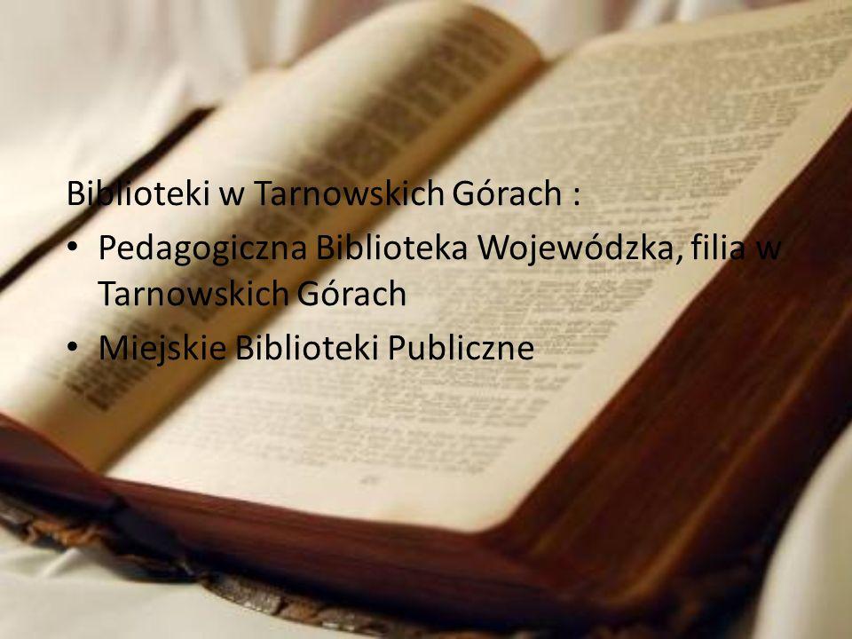 Biblioteki w Tarnowskich Górach :
