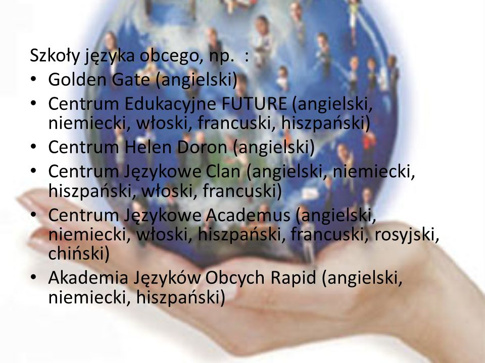 Szkoły języka obcego, np. :