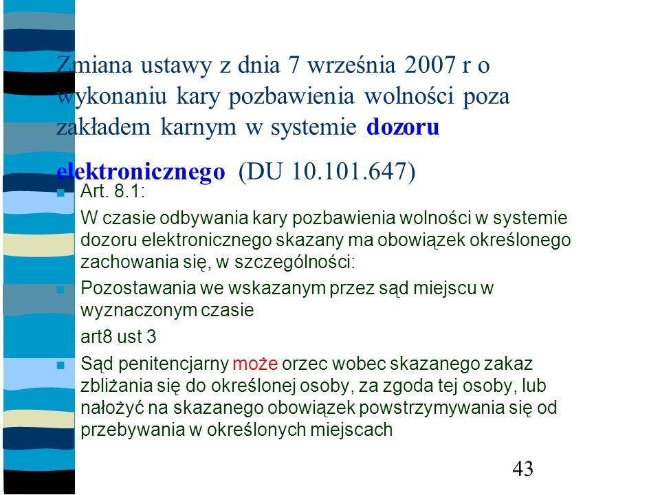 Zmiana ustawy z dnia 7 września 2007 r o wykonaniu kary pozbawienia wolności poza zakładem karnym w systemie dozoru elektronicznego (DU 10.101.647)