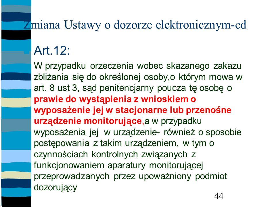 Zmiana Ustawy o dozorze elektronicznym-cd