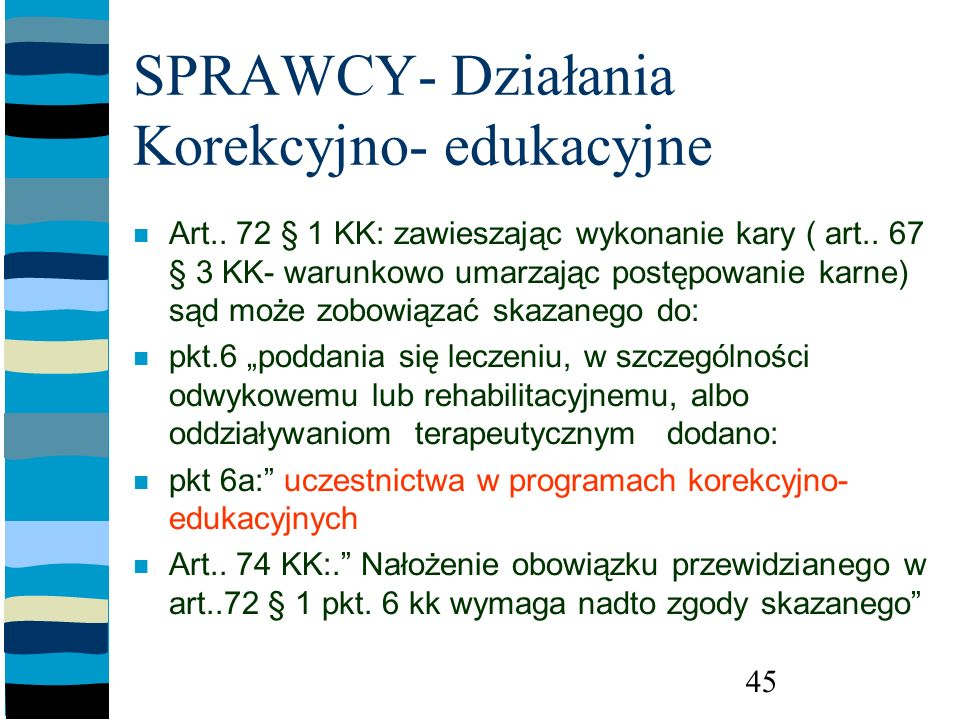 SPRAWCY- Działania Korekcyjno- edukacyjne
