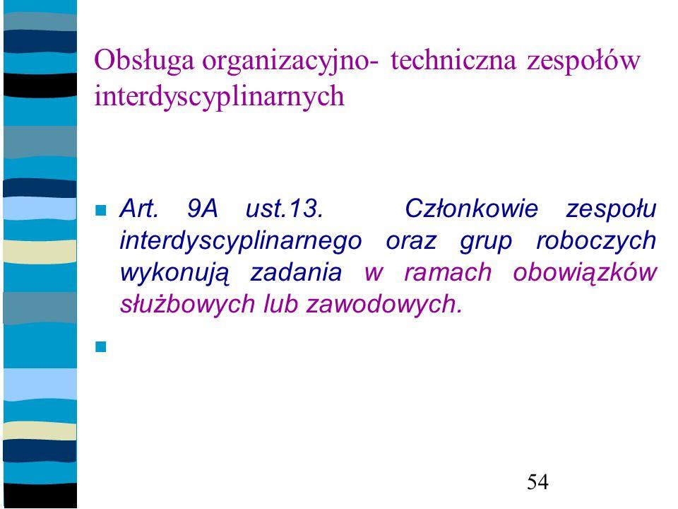 Obsługa organizacyjno- techniczna zespołów interdyscyplinarnych