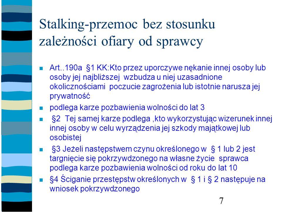 Stalking-przemoc bez stosunku zależności ofiary od sprawcy