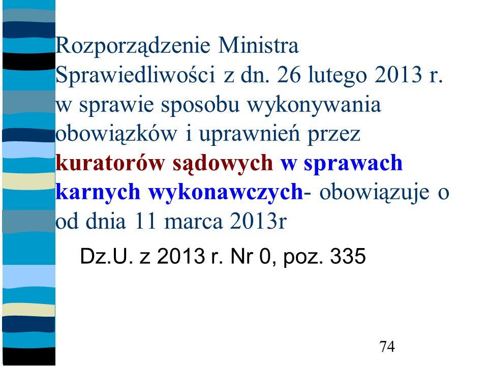 Rozporządzenie Ministra Sprawiedliwości z dn. 26 lutego 2013 r