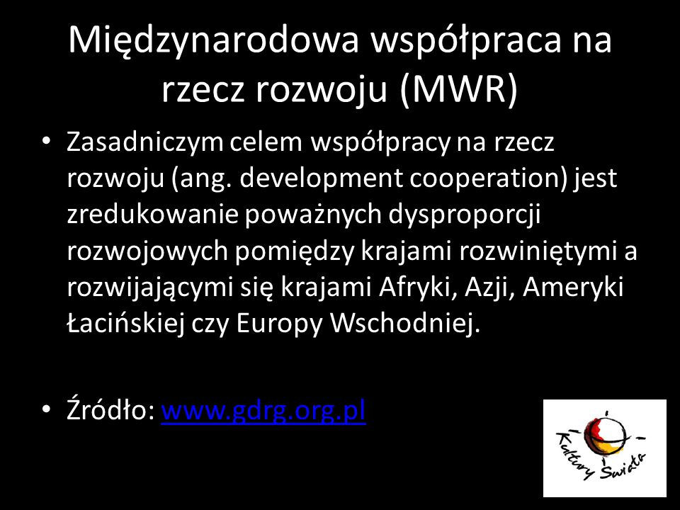 Międzynarodowa współpraca na rzecz rozwoju (MWR)
