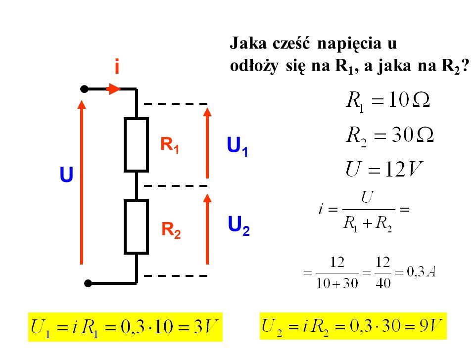 Jaka cześć napięcia u odłoży się na R1, a jaka na R2 R1 R2 i U U1 U2