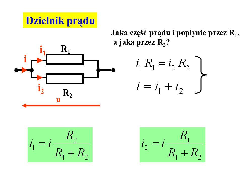 Dzielnik prądu i1 i i2 R1 R2 Jaka część prądu i popłynie przez R1,