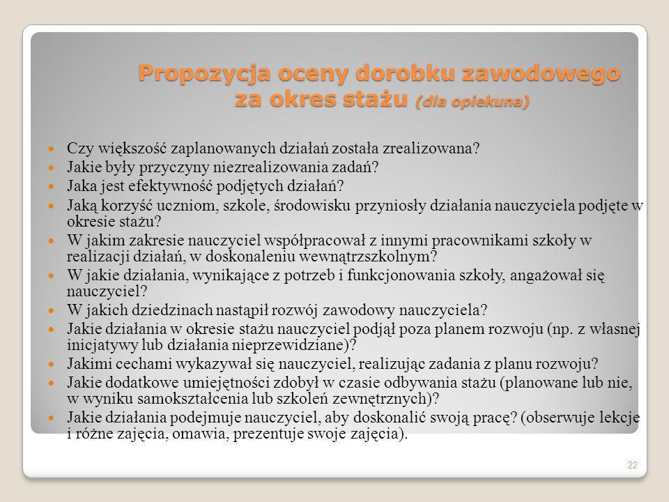 Propozycja oceny dorobku zawodowego za okres stażu (dla opiekuna)