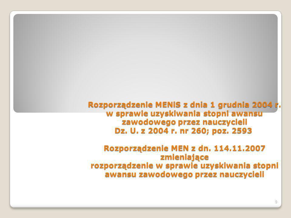 Rozporządzenie MENiS z dnia 1 grudnia 2004 r