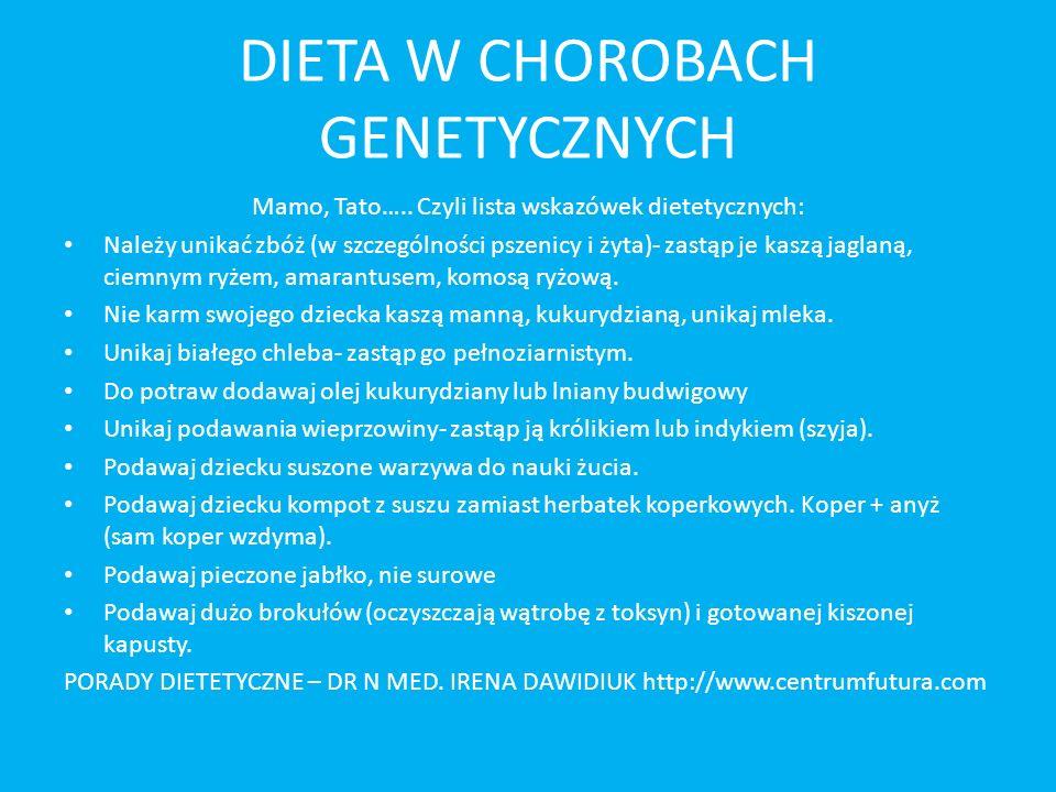 DIETA W CHOROBACH GENETYCZNYCH