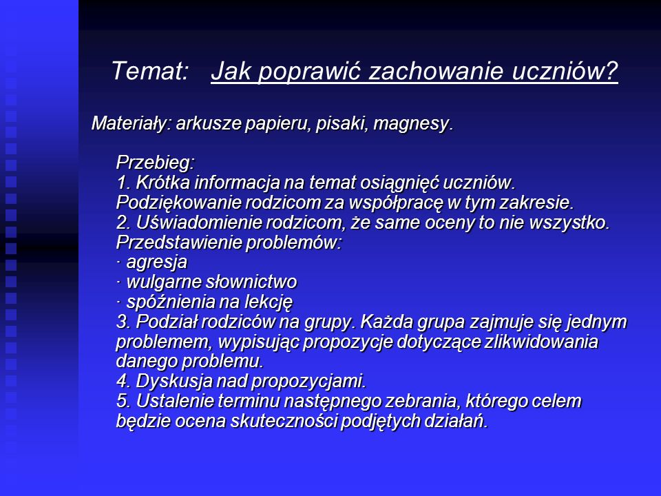 Temat: Jak poprawić zachowanie uczniów