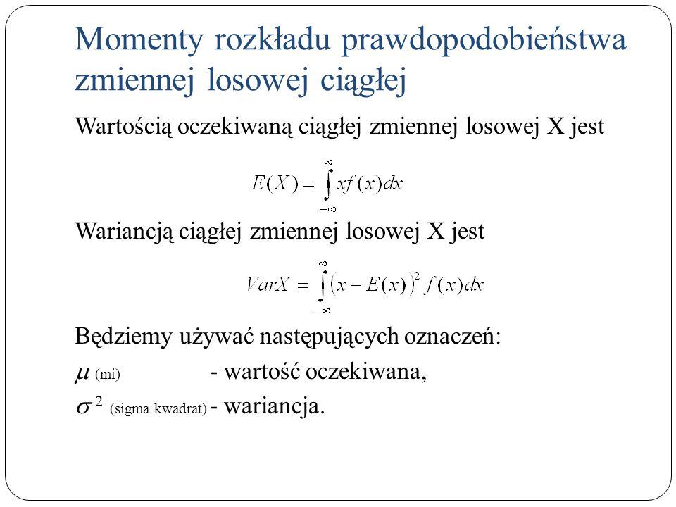 Momenty rozkładu prawdopodobieństwa zmiennej losowej ciągłej